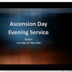 Thursday 21 May 2020 - Ascension Day Evening Service