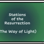Wednesday 29 April 2020 - Stations of the Resurrection and Compline