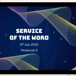 Sunday 5 July 2020 - Service of the Word-Part 1