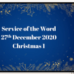 Sunday 27 December 2020 - Service of the Word