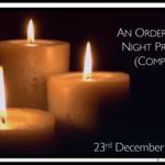 Wednesday 23 December 2020 - Compline