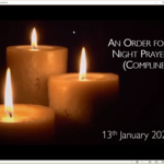 Wednesday 13 January 2020 - Compline