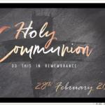 Sunday 28 February 2021 - Holy Communion
