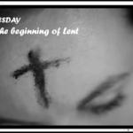 Wednesday 17 February - Ash Wednesday and Compline