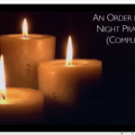 Wednesday 7 April 2021 - Compline